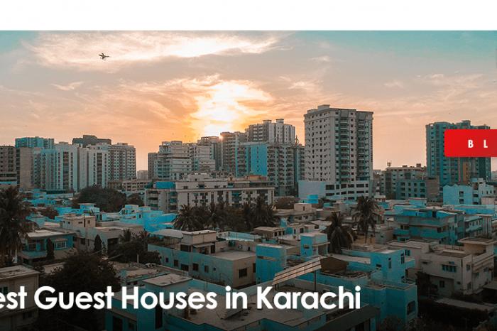 Best Guest Houses in Karachi
