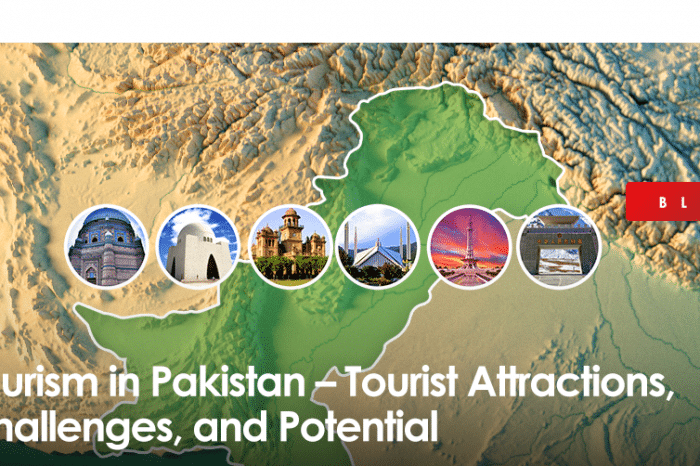 Tourism in Pakistan – Tourist Attractions, Challenges, and Potential
