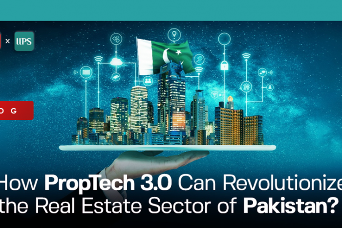 How Proptech 3.0 can Revolutionize the Real Estate Sector of Pakistan?