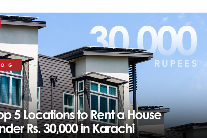 Top 5 Locations to Rent a House under Rs. 30,000 in Karachi