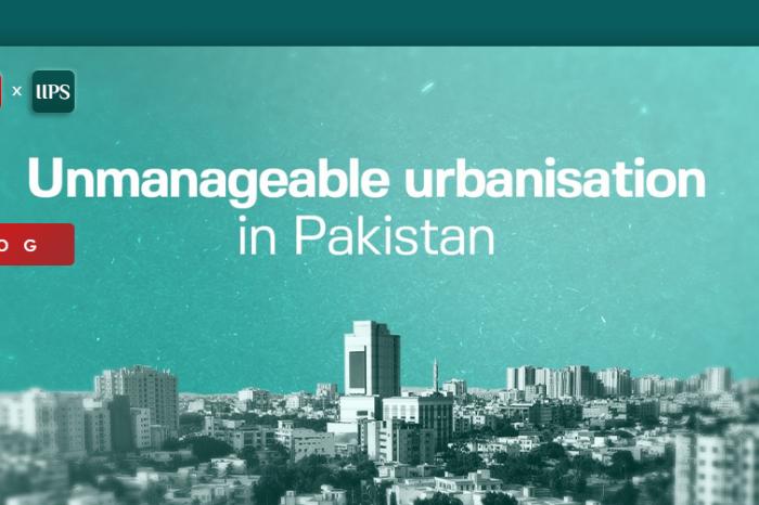 Unmanageable Urbanisation in Pakistan