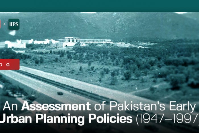 An Assessment of Pakistan's early Urban Planning Policies (1947 – 1997)