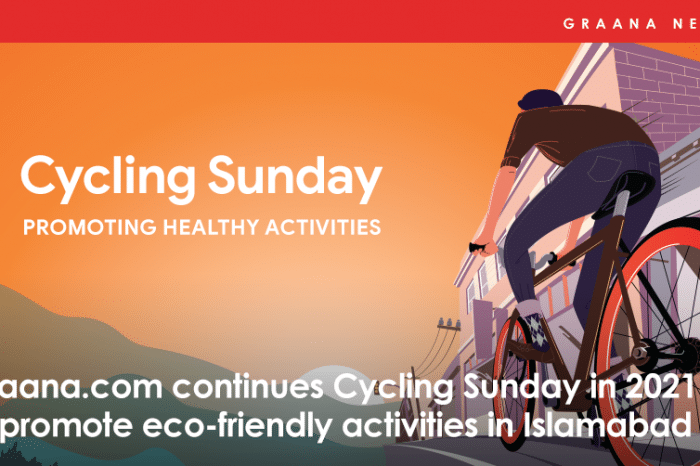 Graana.com continues Cycling Sunday in 2021 to promote eco-friendly activities in Islamabad