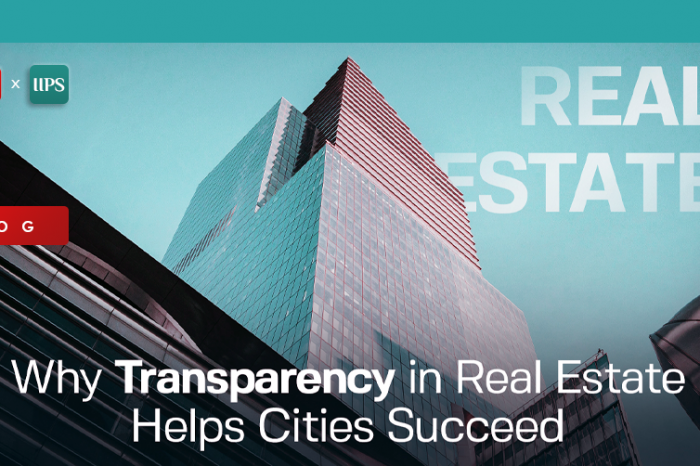 Why Transparency in Real Estate helps Cities Succeed