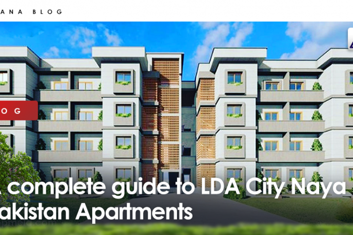 A complete guide to LDA City Naya Pakistan Apartments