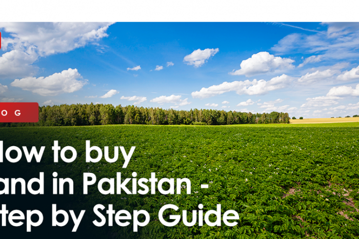 How to Buy Land in Pakistan - Step by Step Guide