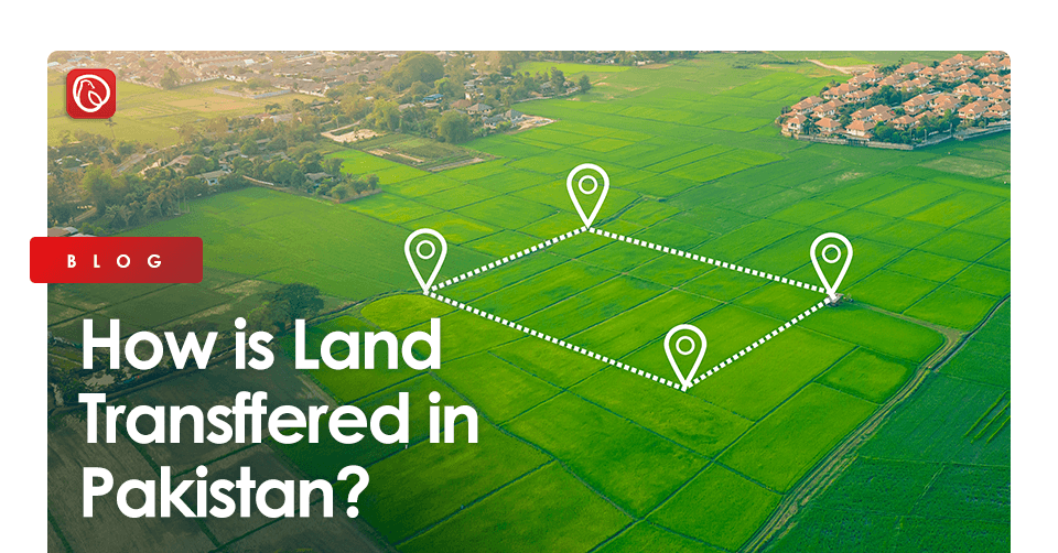Land is Transferred in Pakistan