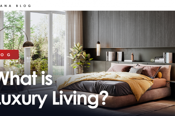 What is luxury living?