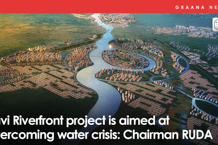Ravi Riverfront project is aimed at overcoming water crisis: Chairman RUDA