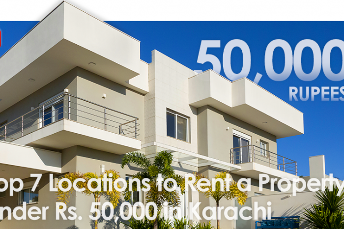 Top 7 Locations to Rent a Property under Rs. 50,000 in Karachi