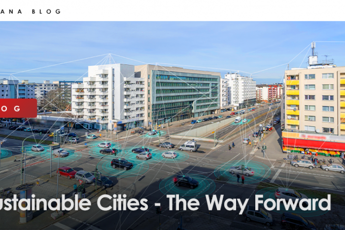 Sustainable Cities - The Way Forward