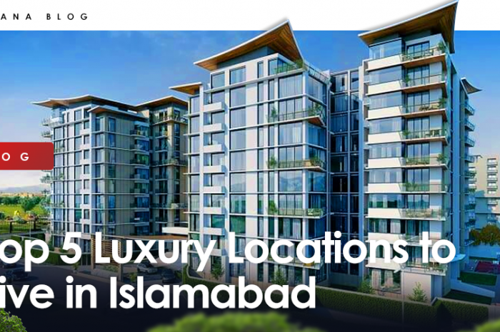 Top 5 Luxury Locations to Live in Islamabad