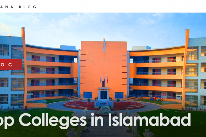 List of Top Colleges in Islamabad in 2021
