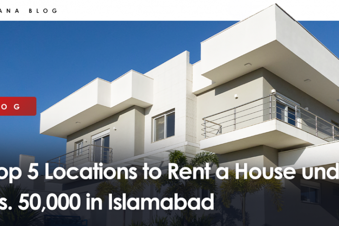 Top 5 Locations to Rent a House under Rs. 50,000 in Islamabad