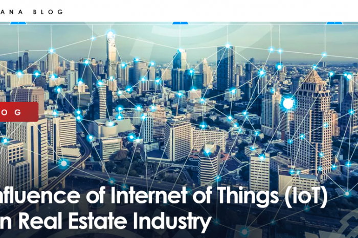 Influence of Internet of Things (IoT) on Real Estate Industry