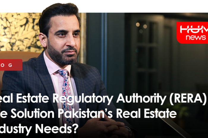 Real Estate Regulatory Authority (RERA) -  The Solution Pakistan's Real Estate Industry Needs?