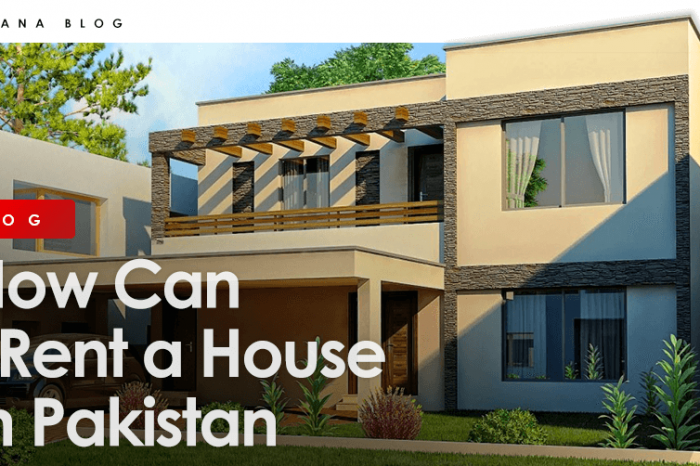 How Can I Rent a House in Pakistan?