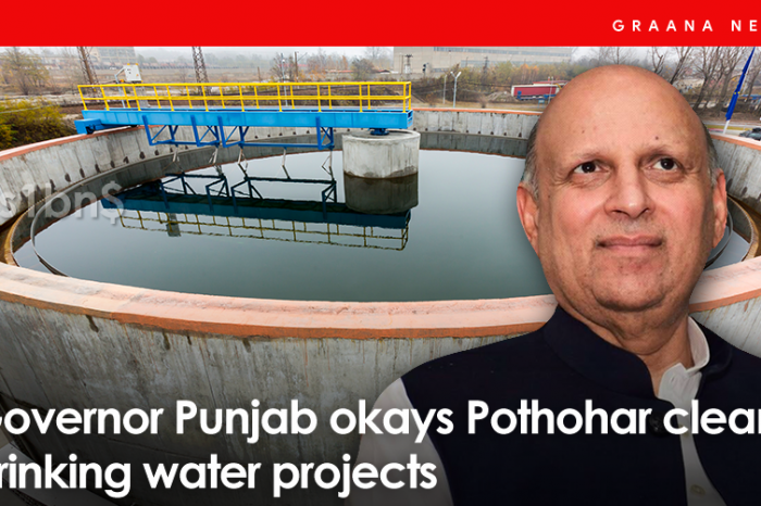 Governor Punjab okays Pothohar clean drinking water projects