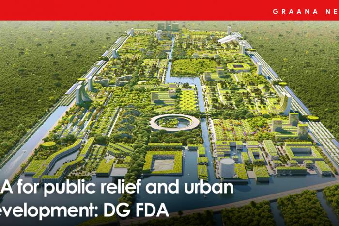 FDA for public relief and urban development: DG FDA
