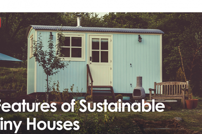 Features of Sustainable Tiny Houses