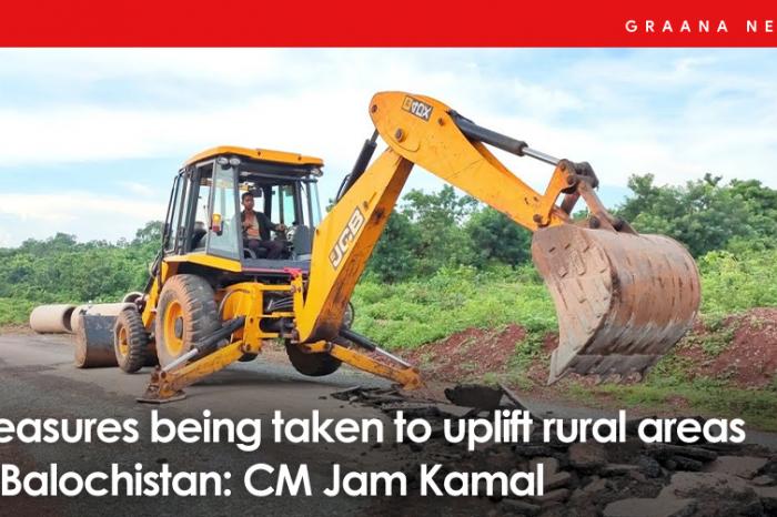 Measures being taken to uplift rural areas of Balochistan: CM Jam Kamal