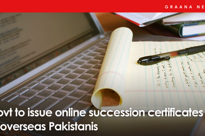 Government to issue online succession certificates to overseas Pakistanis