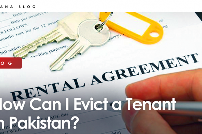 How Can I Evict a Tenant in Pakistan?