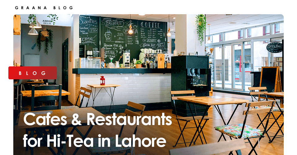 Hi-Tea in Lahore