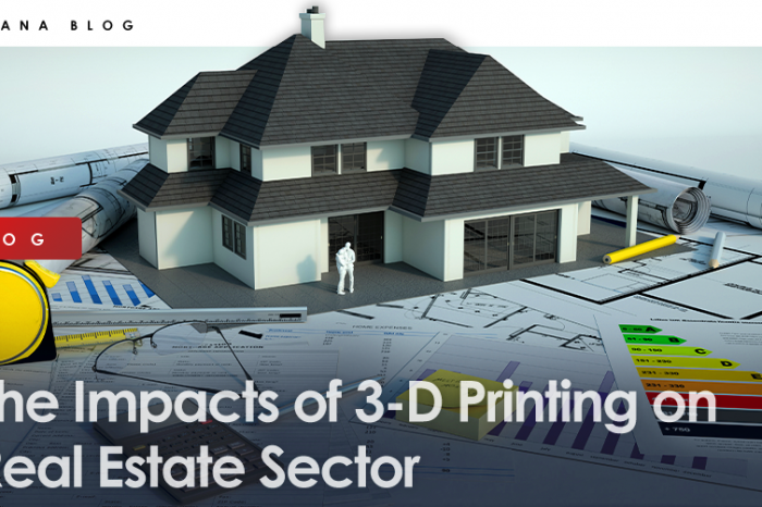 The Impacts of 3-D Printing on Real Estate Sector