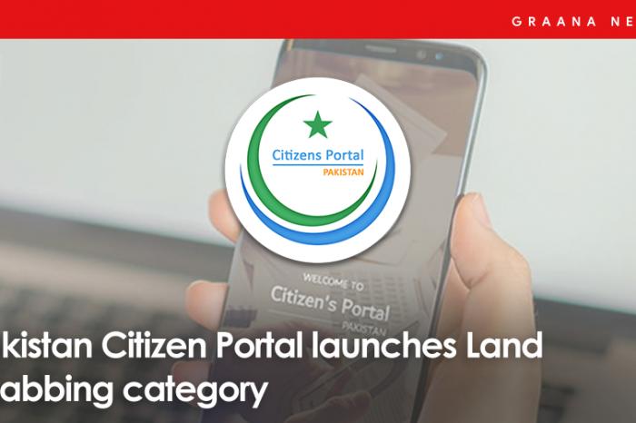 Pakistan Citizen Portal launches Land Grabbing category