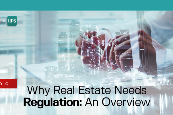 Why Real Estate needs Regulations: An Overview