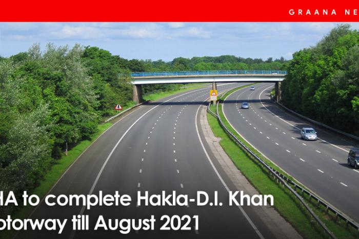 NHA to complete Hakla-D.I. Khan Motorway till August 2021