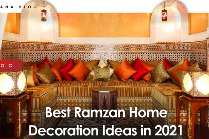 Best Ramzan Home Decoration Ideas in 2021