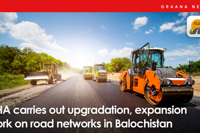 NHA carries out upgradation, expansion work on road networks in Balochistan
