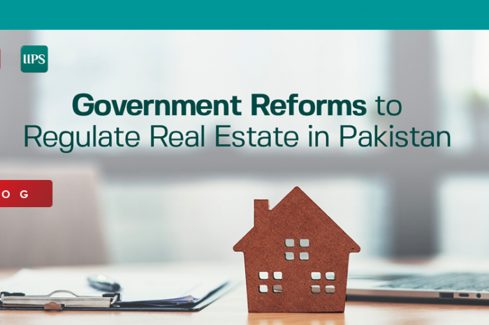 Government Reforms to Regulate Real Estate in Pakistan