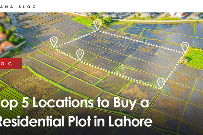 Top 5 Locations to Buy a Residential Plot in Lahore