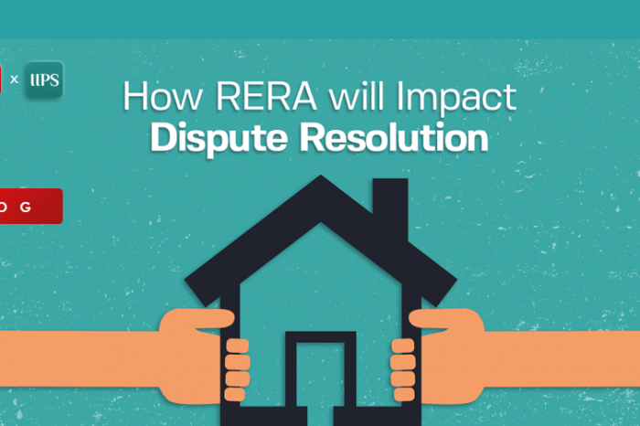 How RERA will Impact Dispute Resolution in Real Estate