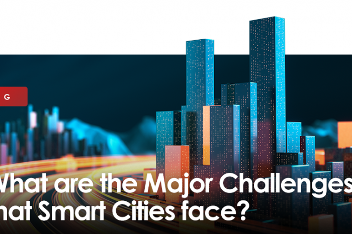 What are the Major Challenges that Smart Cities face?