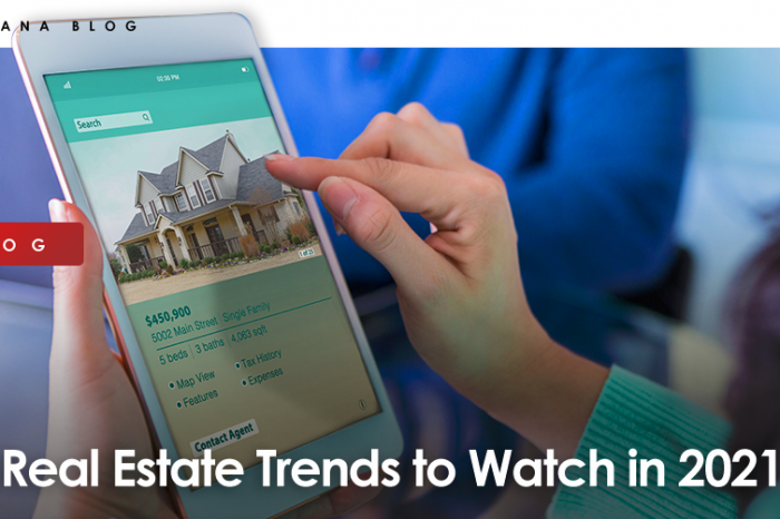 Real Estate Trends to Watch in 2021