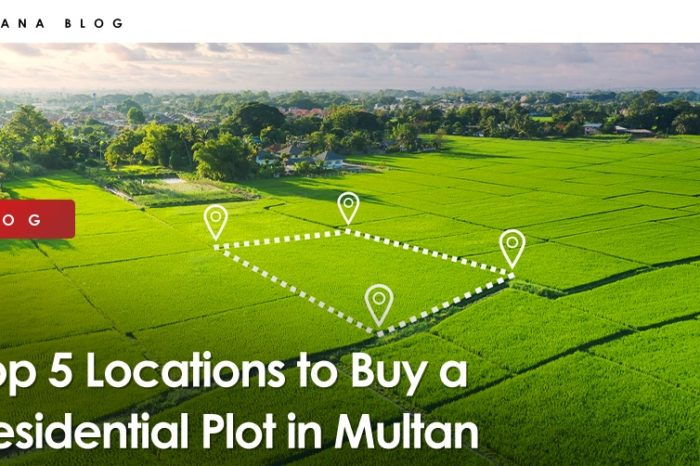 Top 5 Locations to Buy a Residential Plot in Multan