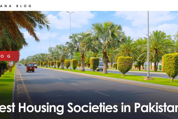 6 Best Housing Societies in Pakistan