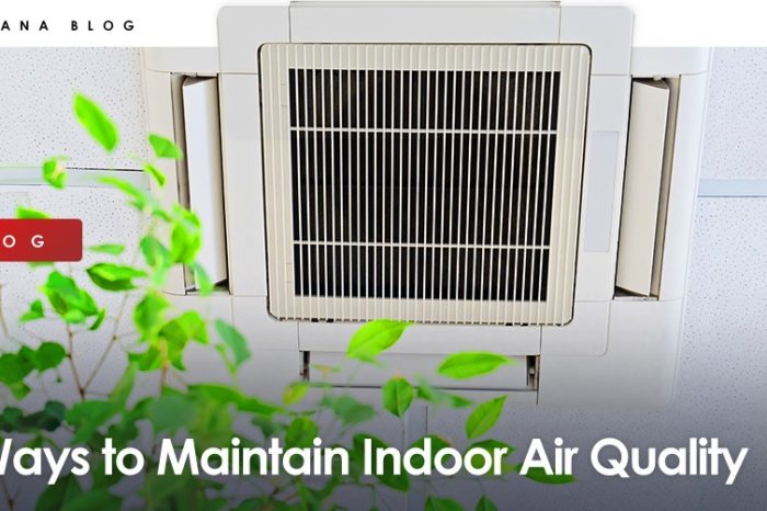 Ways to maintain Indoor Air Quality