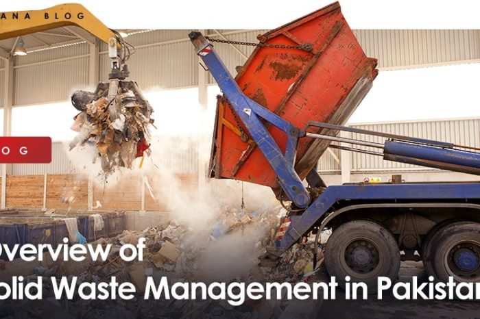 Overview of Solid Waste Management in Pakistan