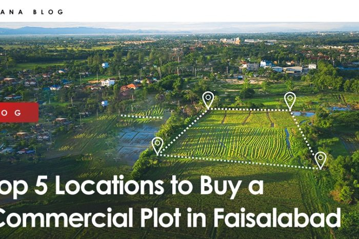 Top 5 Locations to Buy a Commercial Plot in Faisalabad