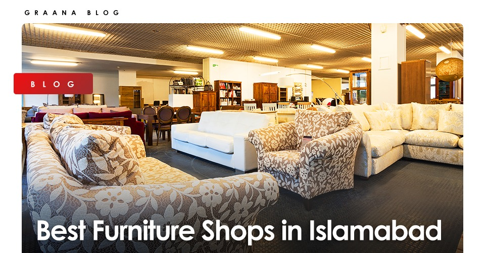 Furniture stores in Islamabad