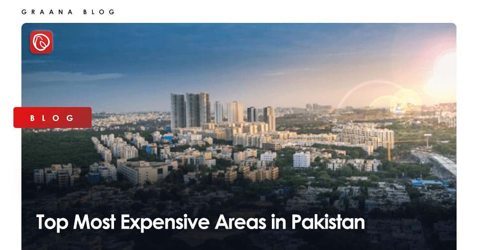 Most Expensive Areas in Pakistan
