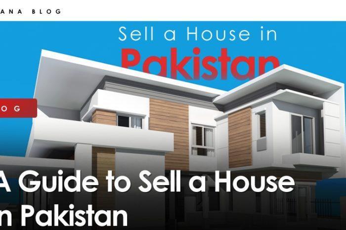 Guide to Sell a House in Pakistan