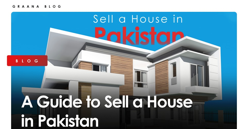 Sell a House in Pakistan