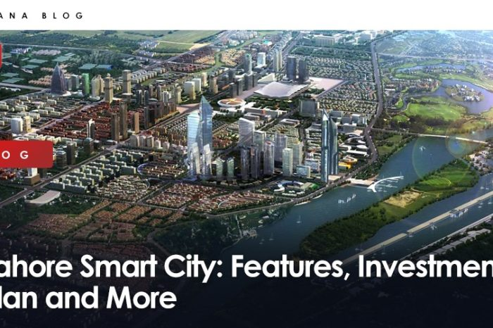 Lahore Smart City: Features, Investment Plan and More