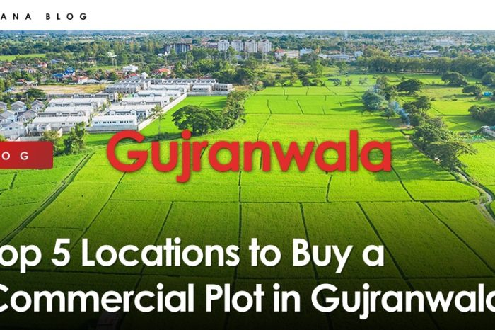Top 5 Locations to Buy a Commercial Plot in Gujranwala